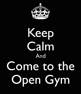 Keep-calm-and-come-to-the-open-gym